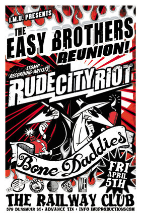 The EASY BROTHERS REUNION PARTY! w/ RUDE CITY RIOT & The BONE DADDIES: The Easy Brothers (REUNION), Rude City Riot, Bone Daddies @ Railway Club Apr 5 2013 - Apr 19th @ Railway Club