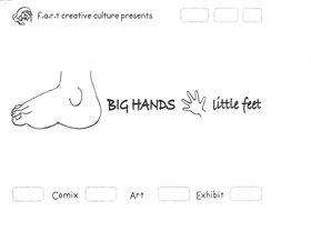 f.a.r.t creative culture : BIG HANDS little feet - Oct 26th @