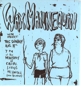 Wax Mannequin with others! - Oct 26th @ Ministry of Casual Living