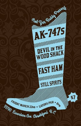 AK-747s, Devil in the Woodshack, Fast Ham, The Still Spirits @ Gator's Pub Mar 22 2013 - Nov 26th @ Gator's Pub