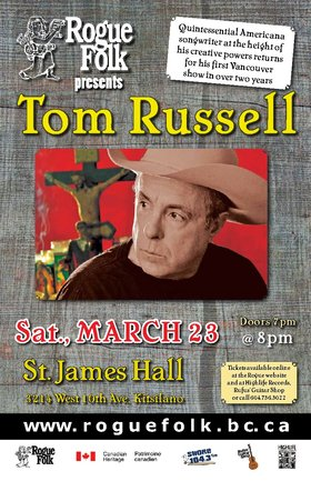 Tom Russell @ St. James Community Hall Mar 23 2013 - Feb 16th @ St. James Community Hall
