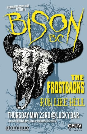 Bison, The Frostbacks, Run Like Hell @ Lucky Bar May 23 2013 - Jun 1st @ Lucky Bar