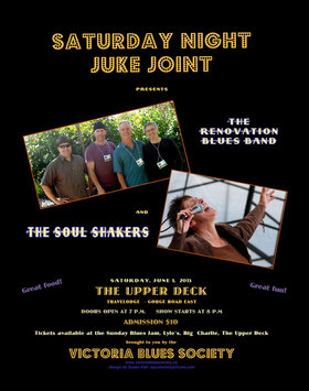 Saturday Night Juke Joint: Soul Shakers, Renovation Blues Band @ Upper Deck (in the Gorge Travelodge) Jun 1 2013 - Jan 16th @ Upper Deck (in the Gorge Travelodge)