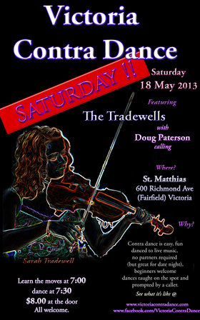 Victoria Contra Dance with The Tradewells and , Doug Paterson calling @ St Matthias Church May 18 2013 - Jan 22nd @ St Matthias Church