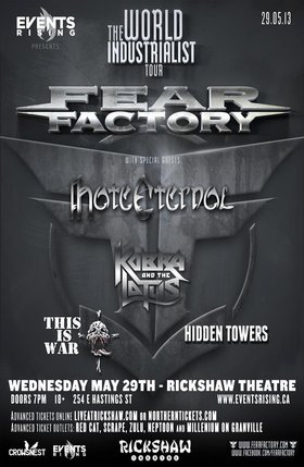 Fear Factory, Hate Eternal, Kobra & The Lotus, This is War, Hidden Towers @ Rickshaw Theatre May 29 2013 - Mar 28th @ Rickshaw Theatre