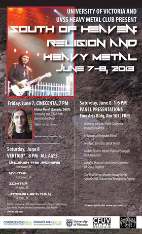 The musical performances of the Heavy Metal & Religion Symposium at UVic.: Unleash The Archers, Nylithia, Scimitar, Atrous Leviathan @ Vertigo Jun 8 2013 - May 27th @ Vertigo