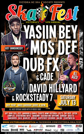 Big Finale!: Yasiin Bey aka MOS DEF, DUB FX, David Hillyard & the Rocksteady 7, Cade @ Ship Point (Inner Harbour) Jul 13 2013 - Feb 28th @ Ship Point (Inner Harbour)