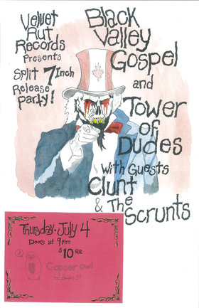 The Tower of Dudes, Clunt and his Scrunts, Black Valley Gospel @ Copper Owl Jul 4 2013 - Oct 24th @ Copper Owl
