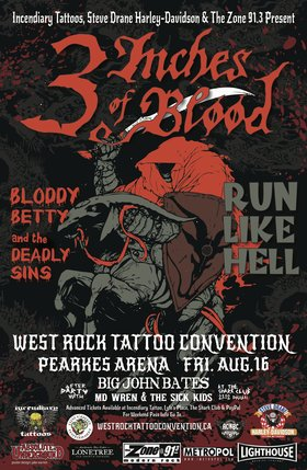 West Rock Tattoo Convention: 3 Inches Of Blood, Run Like Hell, Bloody Betty, Russ Foxx @ Pearkes Arena Aug 16 2013 - May 15th @ Pearkes Arena