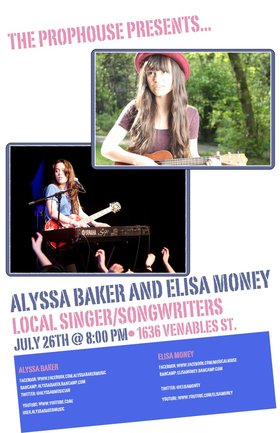 Alyssa Baker, Elisa Money @ The Prophouse Cafe Jul 26 2013 - Apr 8th @ The Prophouse Cafe
