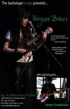Alyssa Baker, Featuring John Federico, Special Guest Riley Cambon @ Backstage Lounge Aug 18 2013 - Apr 8th @ Backstage Lounge