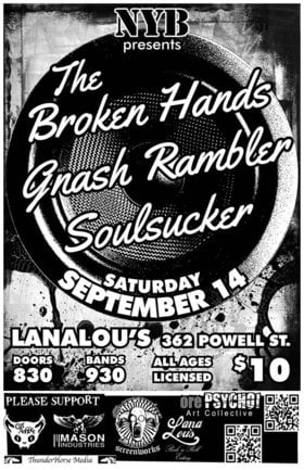 The Broken Hands, Gnash Rambler, Soulsucker @ LanaLou's Sep 14 2013 - Aug 21st @ LanaLou's