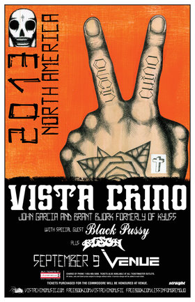 Vista Chino, Black Pussy, Bison @ Venue Sep 9 2013 - Jun 1st @ Venue