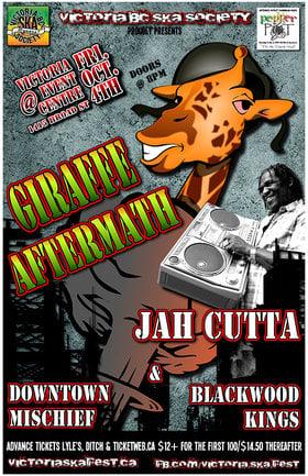 GIRAFFE AFTERMATH, JAH CUTTA, BLACKWOOD KINGS & DOWNTOWN MISCHIEF! REGGAE ROOTS & CULTURE!: Giraffe Aftermath, Jah Cutta and The Determination Band, Blackwood Kings, Downtown Mischief @ Victoria Event Centre Oct 4 2013 - Sep 26th @ Victoria Event Centre