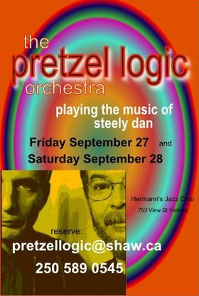The Pretzel Logic Orchestra - playing the music of Steely Dan: Pretzel Logic Orchestra @ Hermann's Jazz Club Sep 28 2013 - Sep 17th @ Hermann's Jazz Club