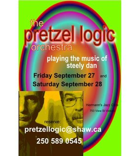 The Pretzel Logic Orchestra - playing the music of Steely Dan: Pretzel Logic Orchestra @ Hermann's Jazz Club Sep 27 2013 - Sep 17th @ Hermann's Jazz Club