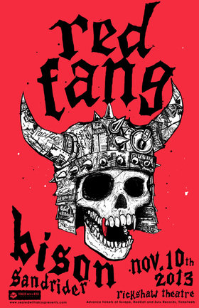 Red Fang, Bison, Sandrider @ Rickshaw Theatre Nov 10 2013 - Jun 1st @ Rickshaw Theatre