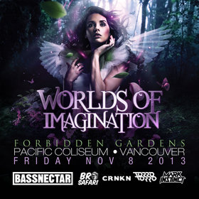 Worlds of Imagination:, Bassnectar, Bro Safari, TORRO TORRO , CRNKN, Mark Instinct @ Pacific Coliseum Nov 8 2013 - Mar 22nd @ Pacific Coliseum