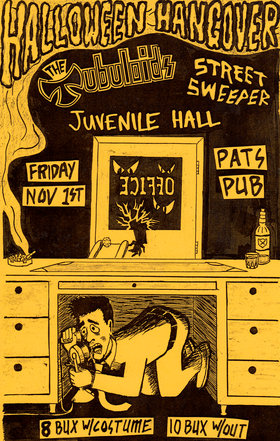 Halloween Hangover: The Tubuloids, Juvenile Hall, Street Sweeper (from Ucluelet) @ Pat's Pub Nov 1 2013 - Apr 6th @ Pat's Pub