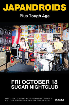 Japandroids (*SOLD OUT*), Tough Age @ Capital Ballroom Oct 18 2013 - Mar 29th @ Capital Ballroom