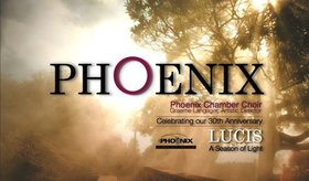 Lucis: Phoenix Chamber Choir's 30th Anniversary Concert: Phoenix Chamber Choir @ Shaughnessy Heights United Church Nov 9 2013 - Dec 6th @ Shaughnessy Heights United Church