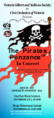 and Nov 3: Pirates of Penzance in Concert @ Oak Bay High Theatre Nov 2 2013 - Jan 25th @ Oak Bay High Theatre