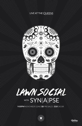 Lawn Social, SYN{A}PSE @ The Queens Nov 22 2013 - Apr 1st @ The Queens