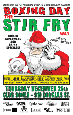The 16th Annual Edition Of BOXING DAY THE STIR FRY WAY: Murge, Verse, Just B, Salamander, Kia Kadiri, Phlo, Sam Demoe @ Distrikt Dec 26 2013 - Jun 2nd @ Distrikt