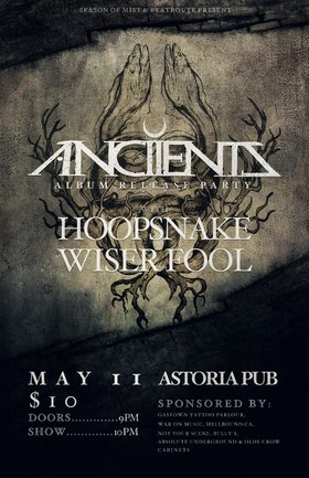 HOOPSNAKE, Ancients, Wiser Fool @ The Astoria  May 11 2013 - Feb 26th @ The Astoria