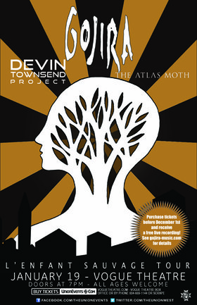 Gojira, Devin Townsend Project, The Atlas Moth @ The Vogue Theatre Jan 19 2013 - Jan 18th @ The Vogue Theatre