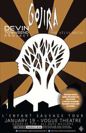 Gojira, Devin Townsend Project, The Atlas Moth @ The Vogue Theatre Jan 19 2013 - Jul 10th @ The Vogue Theatre