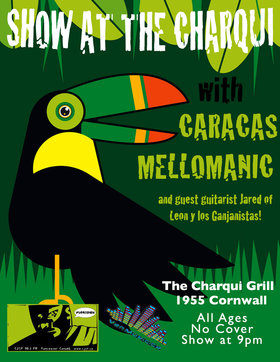 Latin Reggae and Rock Official Year End Celebration: Caracas, Mellomanic @ Charqui Grill Dec 28 2013 - Apr 1st @ Charqui Grill