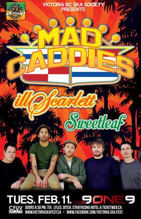 MAD CADDIES w/IllScarlett & Sweetleaf!- 15th Anniversary Ska Fest Series!: Mad Caddies, Ill Scarlett, Sweet Leaf @ Distrikt Feb 11 2014 - Sep 26th @ Distrikt