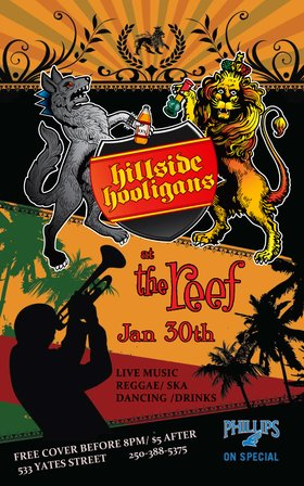 Hillside Hooligans @ The Reef Jan 30 2014 - Jun 26th @ The Reef