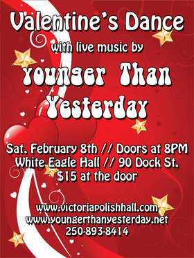 Younger Than Yesterday @ White Eagle Polish Hall Feb 8 2014 - May 27th @ White Eagle Polish Hall