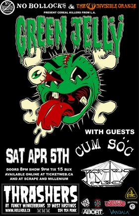 Green Jelly, Cum Soc, Precious Dudes @ Funky Winker Beans Apr 5 2014 - Jan 25th @ Funky Winker Beans