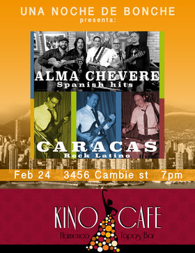 Venezuelan night!: Alma Chevere, Caracas @ Kino Cafe Feb 24 2014 - Aug 18th @ Kino Cafe