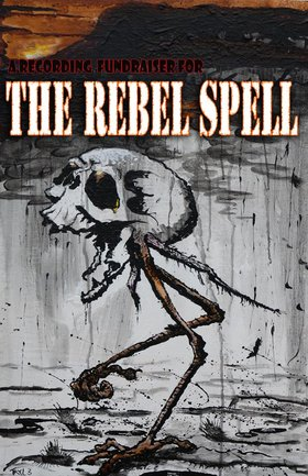 Recording Fundraiser: The Rebel Spell, Class of 1984, Durban Poison, Jesse LeBourdais @ Copper Owl Apr 12 2014 - Jun 3rd @ Copper Owl