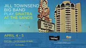 Playing the music of Frank Sinatra & Count Basie at The Sands.: Jill Townsend Big Band, Denzal Sinclaire @ VSO School of Music (Pyatt Hall) Apr 4 2014 - Jul 13th @ VSO School of Music (Pyatt Hall)