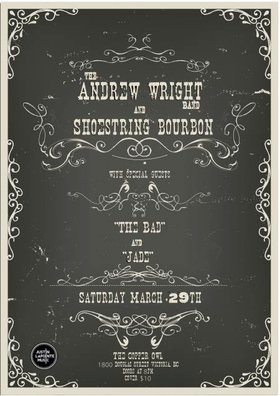 Shoestring Bourbon, The Andrew Wright Band, The Bad, Jade @ Copper Owl Mar 29 2014 - Jul 6th @ Copper Owl