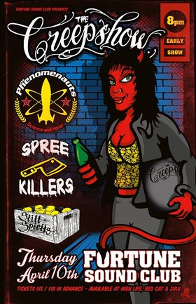 THE CREEPSHOW CD RELEASE~~: The Creepshow, The Phenomenauts, Spree Killers , The Still Spirits @ Fortune Sound Club Apr 10 2014 - Mar 6th @ Fortune Sound Club