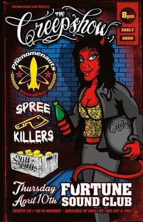THE CREEPSHOW CD RELEASE~~: The Creepshow, The Phenomenauts, Spree Killers , The Still Spirits @ Fortune Sound Club Apr 10 2014 - Apr 19th @ Fortune Sound Club