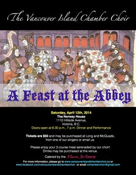 A Feast at the Abbey: A Madrigal Dinner by Vancouver Island Chamber Choir: Vancouver Island Chamber Choir @ Sons of Norway Apr 12 2014 - Mar 31st @ Sons of Norway