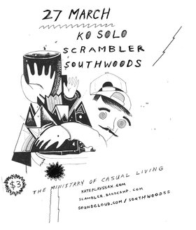 Experimental Fundraiser ~ Ook Pik ~ KO Solo ~ Scrambler ~ Southwoods - Oct 26th @ 819 Fort Street Ministry of Casual Living