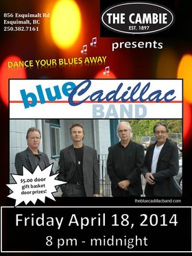 Blue Cadillac @ The Cambie at the  Esquimalt Inn Apr 18 2014 - Oct 27th @ The Cambie at the  Esquimalt Inn