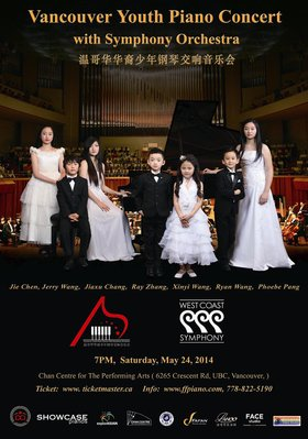 Vancouver Youth Piano Concert with: The West Coast Symphony, Ray Zhang, Xinyi Wang, Phoebe Pang, Jie Chen, Jerry Wang, Jiaxu Chang, Ryan Wang @ The Chan Centre for the Performing Arts May 24 2014 - Aug 22nd @ The Chan Centre for the Performing Arts