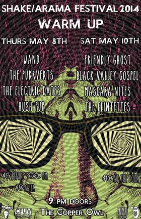 SHAKE/ARAMA Warm-Up Weekend with: The Flintettes   (Vancouver), Mascara Nites, Black Valley Gospel, FRIENDLY GHOST @ Copper Owl May 10 2014 - Oct 24th @ Copper Owl