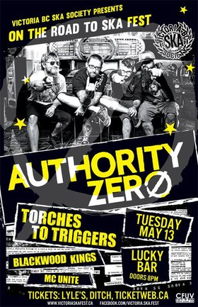 AUTHORITY ZERO'S DEBUT ON THE ISLAND - ON THE ROAD TO SKA FEST 2014!: Authority Zero, Torches to Trigger, Blackwood Kings, MC Unite @ Lucky Bar May 13 2014 - Dec 6th @ Lucky Bar