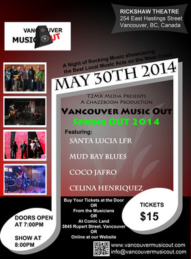 Vancouver Music Out - Spring 2014 Music Show: Santa Lucia LFR, Mud Bay Blues Band, Coco Jafro, Celina Henriquez @ Rickshaw Theatre May 30 2014 - Jul 14th @ Rickshaw Theatre