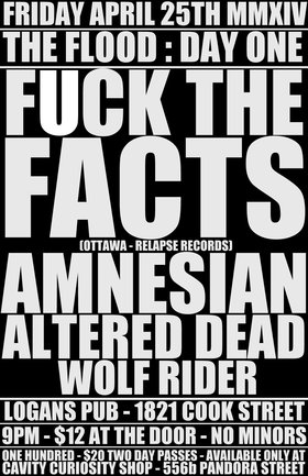 TONIGHT!!  from OTTAWA - RELAPSE RECORDS -: Fuck The Facts, Amnesian, Altered Dead, Wolf Rider @ Logan's Pub Apr 25 2014 - Sep 29th @ Logan's Pub